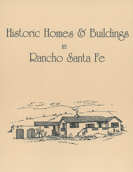 Historic Homes and Buildings in Rancho Santa Fe
